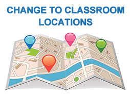 Change of Classroom Locations