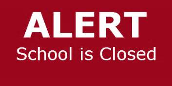 SCHOOL IS CLOSED