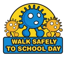 Walk Safely To School Day - May 24